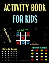 Activity Book For Kids: Never Bored Paper & Pencil Games Activity Book, 2 Player Activity Book (Gaming Book) | Tic-Tac-Toe, Dots and Boxes, Four in a ... or Alone, Fun Activities for Family Time