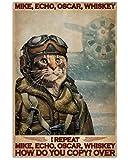 SIGNCHAT Cartel de Mike Echo Oscar Coffee How Do You Coffee Cat Pilot para el hogar o el jardín, placa decorativa para pared de 20,3 x 30,5 cm