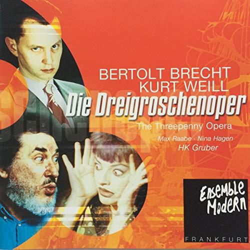 Nina Hagen, Kurt Weill, Heinz Karl Gruber - Weill/Brecht - Die Dreigroschenoper