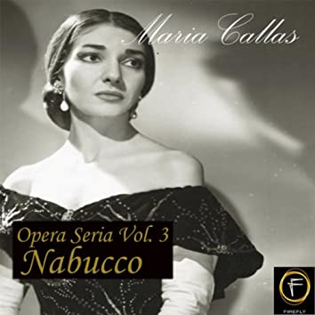 Opera Seria, Vol. 3: Nabucco