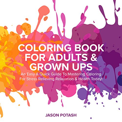 Coloring Book for Adults & Grown Ups audiobook cover art