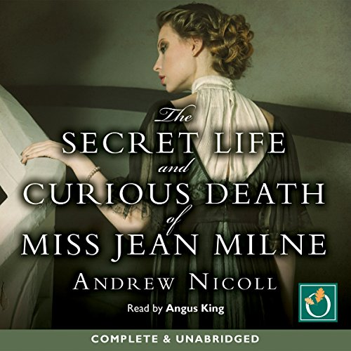 The Secret Life and Curious Death of Miss Jean Milne audiobook cover art