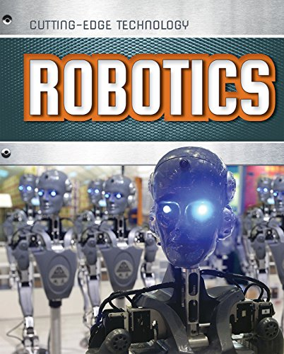 Robotics (Cutting-Edge Technology)