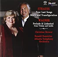 Strauss: Four Last Songs / Death and Transfiguration; Wagner: Prelude & Liebestod from Tristan und Isolde