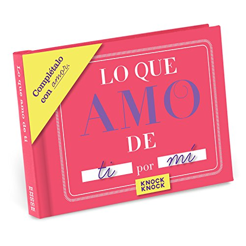 Knock Knock Lo Que Amo de ti Fill in the Love Book Fill-in-the-Blank Gift Journal (Spanish Version), 4.5 x 3.25-inches