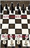 ALFIE VERSES BETIM: By Alfredo's Bottom (English Edition)