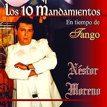 Los 10 Mandamientos en Tiempo de Tango