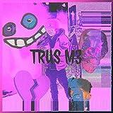 TRUS M3 [Explicit]
