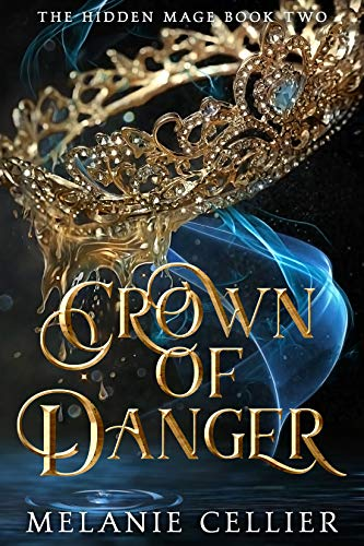 Crown of Danger (The Hidden Mage Book 2) (English Edition)