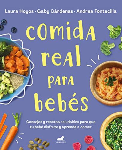 Comida real para bebés (Libro práctico)