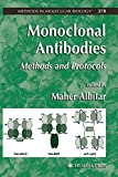 Monoclonal Antibodies: Methods and Protocols: 378 (Methods in Molecular Biology)