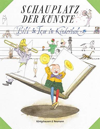 Schauplatz der Künste: Bild & Text im Kinderbuch. Festgabe für Carola Pohlmann zum 60. Geburtstag