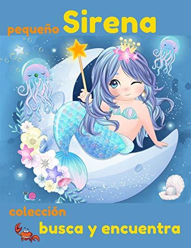 Busca y encuentra colección pequeño Sirena: libro de actividades para niñas y más | encontrando diferencias, ilustrado de forma muy colorida | un ojo entrenado verá los detalles?