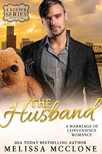 The Husband: A Marriage of Convenience Romance (A Keeper Series Book 4) by [Melissa McClone]