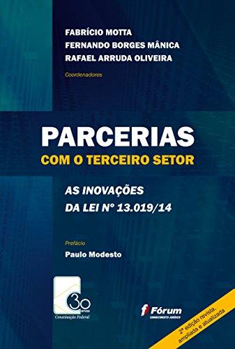 Parcerias com o terceiro setor - as inovações da lei 13.019/14