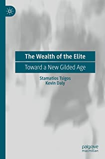 The Wealth of the Elite: Toward a New Gilded Age