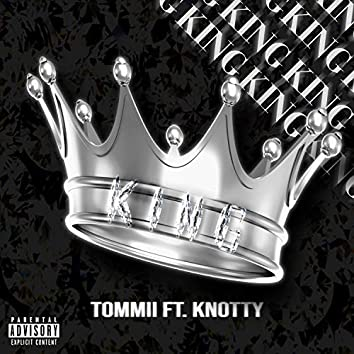 King (feat. Knotty)