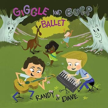 Giggle and Burp Ballet