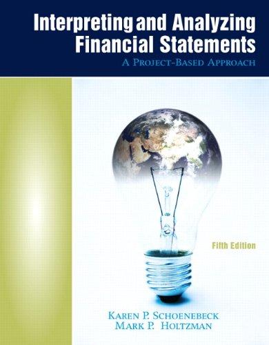 Interpreting and Analyzing Financial Statements: A...
