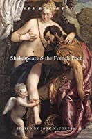 Shakespeare & the French Poet