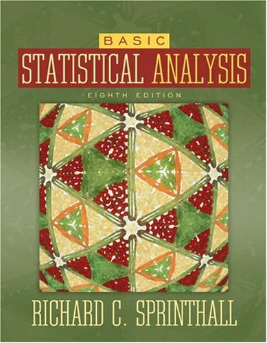 Basic Statistical Analysis (8th Edition)
