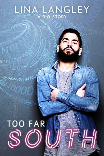 Too Far South (A Rio Story Book 1) (English Edition)
