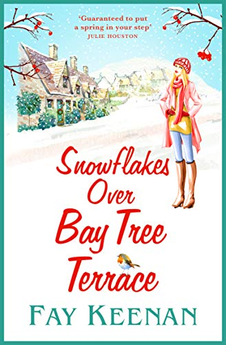 Snowflakes Over Bay Tree Terrace (Willowbury Book 2) by [Fay Keenan]