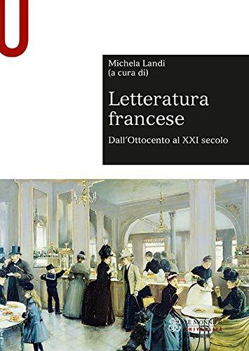 Letteratura francese. Dall'Ottocento al XXI secolo (Vol. 2)