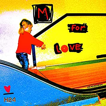 M for Love