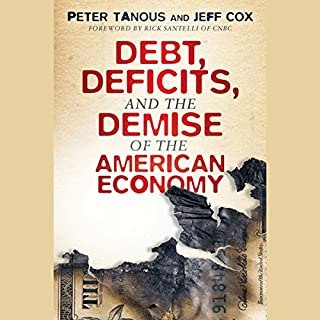 Debt, Deficits, and the Demise of the American Economy copertina