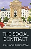 The Social Contract: Or Principles of Political Right (Classics of World Literature)