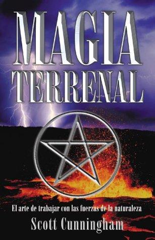 Magia Terrenal / Earth Power: El Arte De Trabajar Con Las...