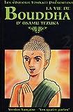 La vie de Bouddha, Tome 2 - Les quatre portes