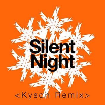 Silent Night (Kyson Remix)