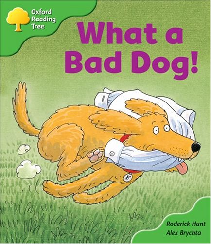 Oxford Reading Tree: Stage 2: Storybooks: What a Bad Dog!の詳細を見る