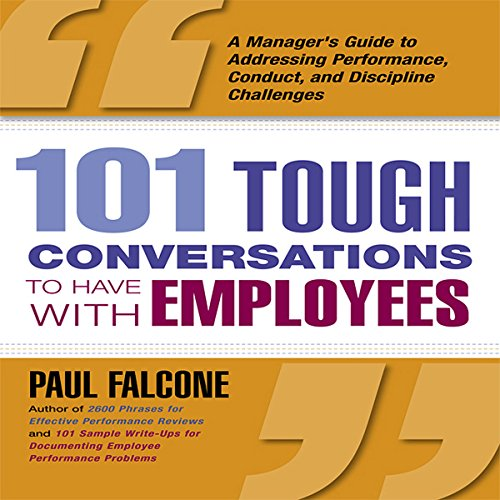 101 Tough Conversations to Have with Employees audiobook cover art