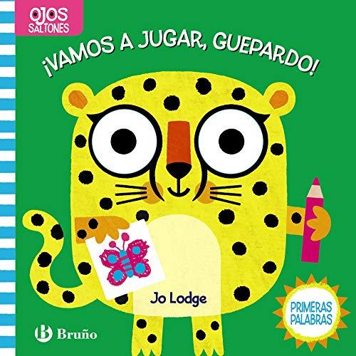 Ojos saltones. ¡Vamos a jugar, Guepardo! (Castellano - A PARTIR DE 0 AÑOS - PROYECTO DE 0 A 3 AÑOS - Libros manipulativos)
