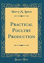 Practical Poultry Production