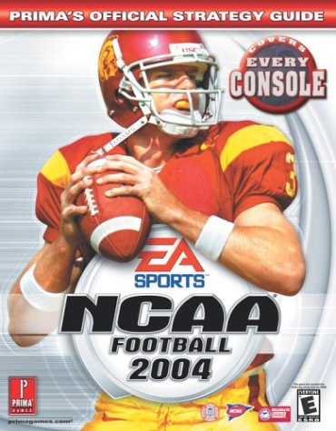 Ncaa Football 2004: Prima's Official Strategy Guide