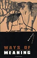 Ways of Meaning: An Introduction to a Philosophy of Language (The MIT Press)