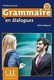 Grammaire en dialogues - Niveau avancé. Livre + Audio-CD + Corrigés