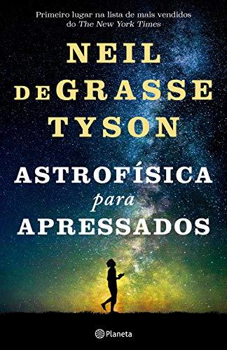 Astrofísica para apressados: 2ª Edição