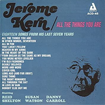 Jerome Kern / All the Things You Are