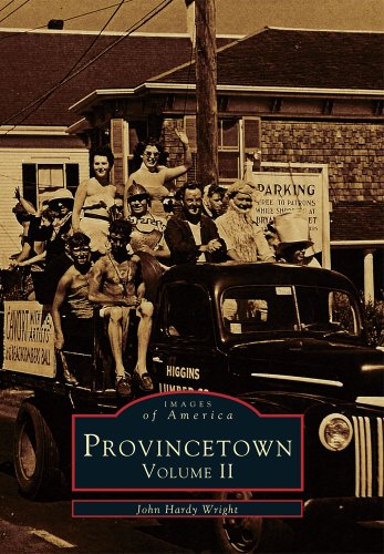 Provincetown Volume II (Images of America)