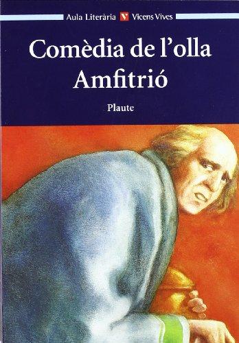 Comedia De L'olla. Amfitrio. Auxiliar B.u.p. (Aula Literària) - 9788431647636