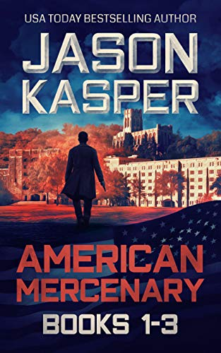 American Mercenary: Books 1-3: Greatest Enemy, Offer of Revenge, and Dark Redemption (English Edition)
