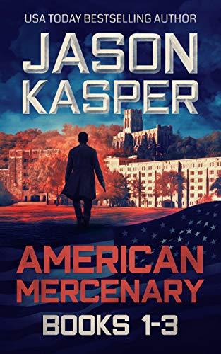 American Mercenary: Books 1-3: Greatest Enemy, Offer of Revenge, and Dark Redemption