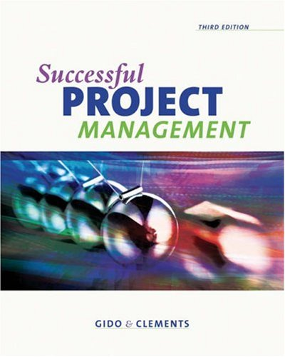 Successful Project Management (with Microsoft Project 2003, 120 Day Version and InfoTrac) (Available Titles CengageNOW)