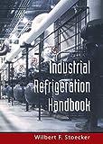 Industrial Refrigeration Handbook (English Edition)