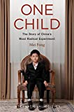 One Child (International Edition): The Story of China's Most Radical Experiment